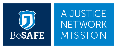 BeSafe: A Justice Network Mission