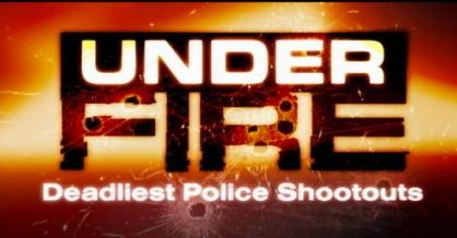 Under Fire: Deadliest Police Shootouts