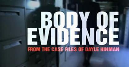 Body of Evidence From the Case Files of Dayle Hinman